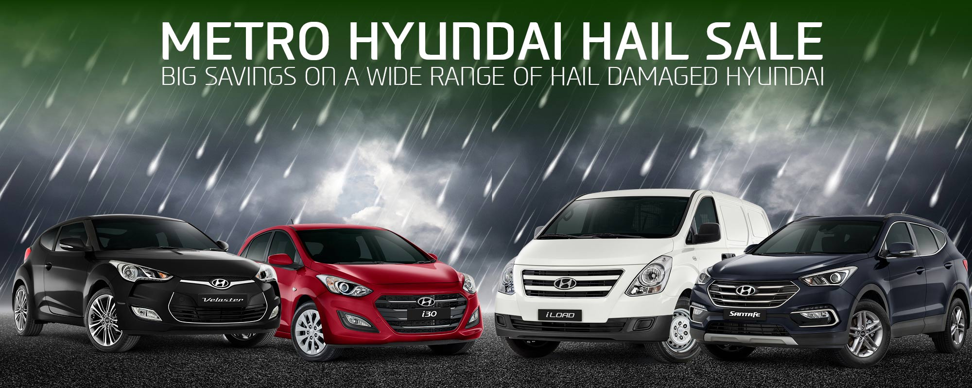 Metro Hyundai hail sale