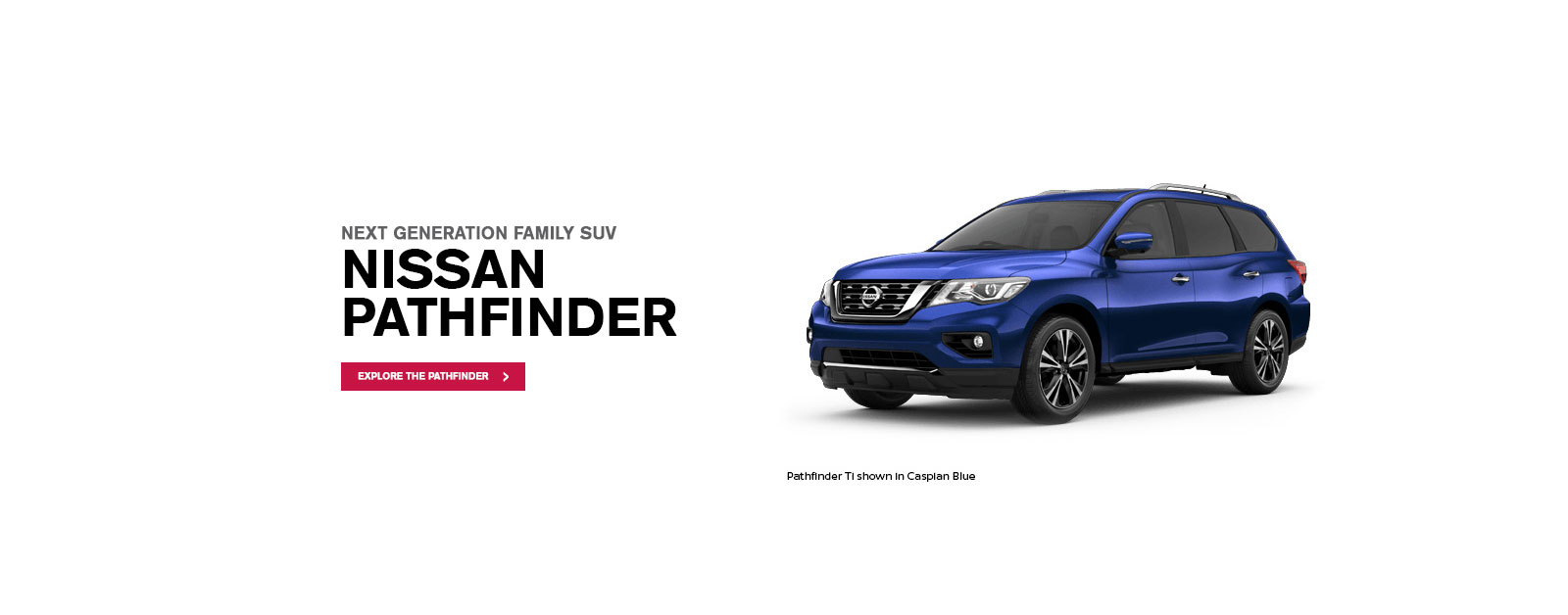 Nissan Pathfinder, the next generation family SUV, available at Metro Nissan Brisbane.