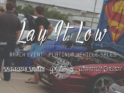 Lay it Low at Platinum Vehicles 26th March, 2016