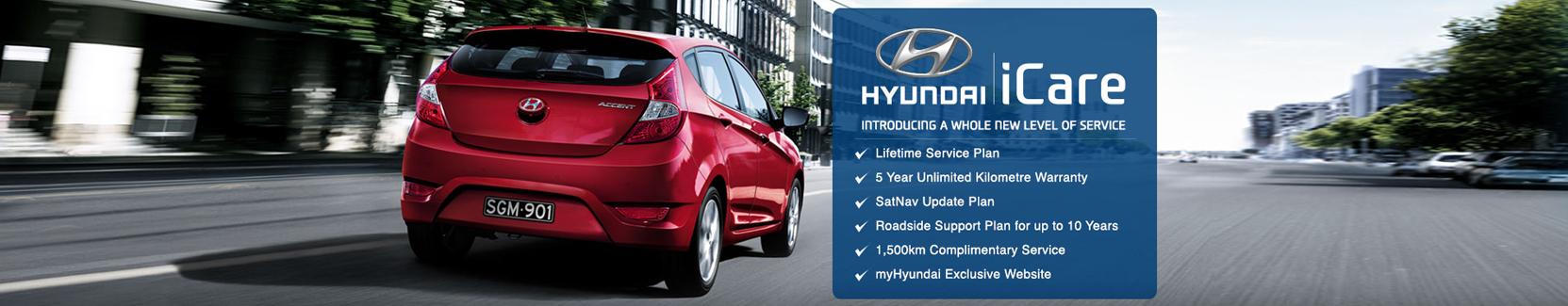 Hyundai iCare. Lifetime Service Plan and 5 year unlimited kilometre warranty.