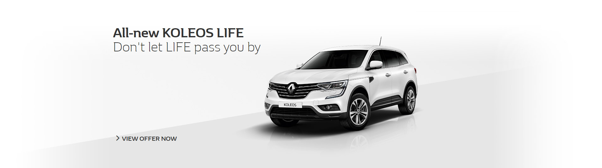 All new Koleos Life, don't let LIFE pass you by, available at Metro Renault Brisbane.
