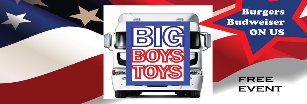 BIG BOYS TOYS - Free roaring, wheel spinning, high octane, fire cracking action for the whole family.