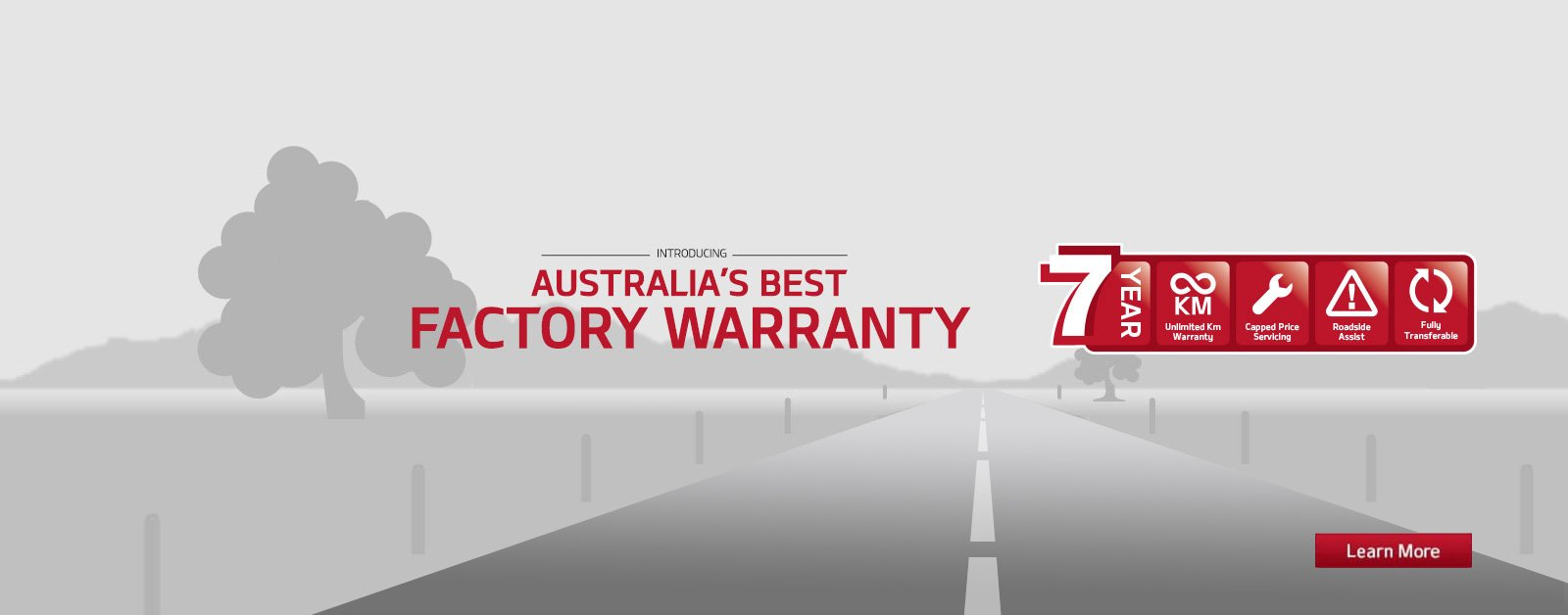 Australia's Best Factory Warranty. 7 year unlimited km warranty, capped price servicing and roadside assist.