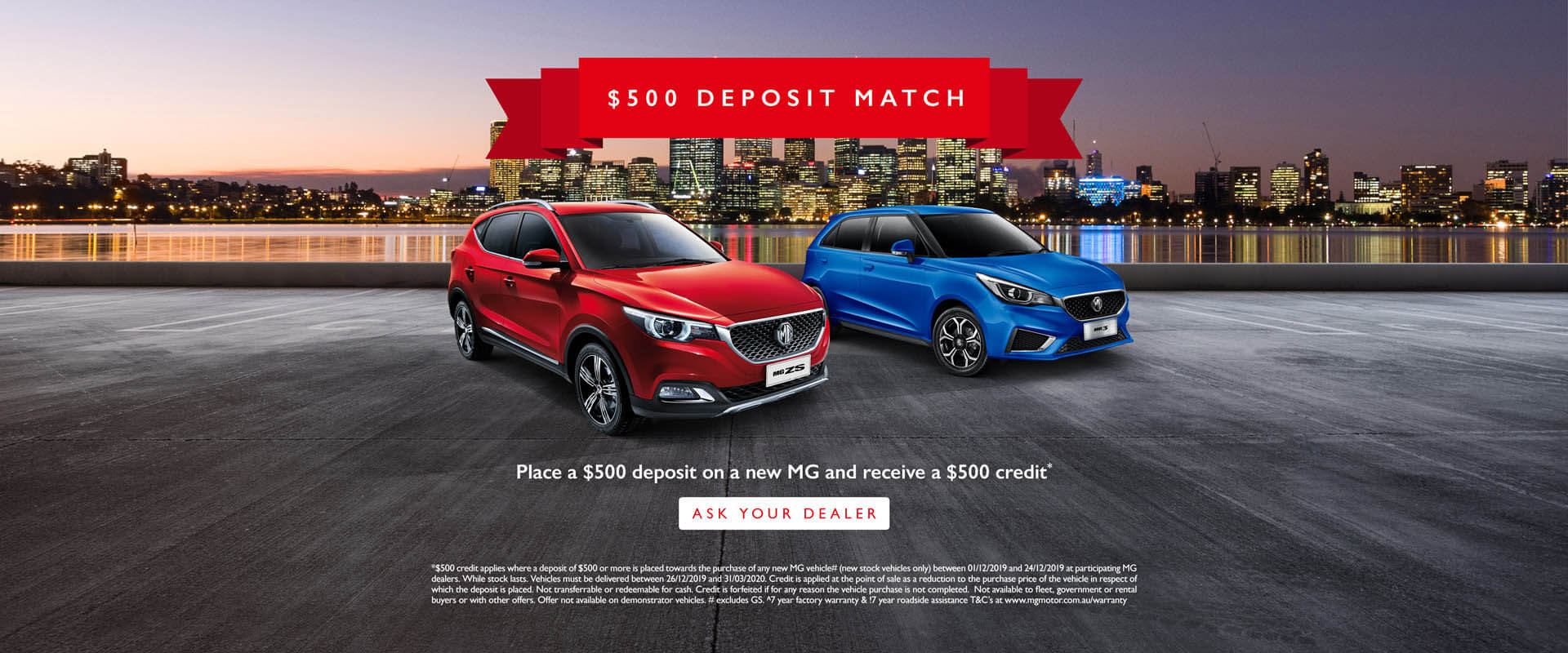 Place a $500 deposit on a new MG and receive $500 credit