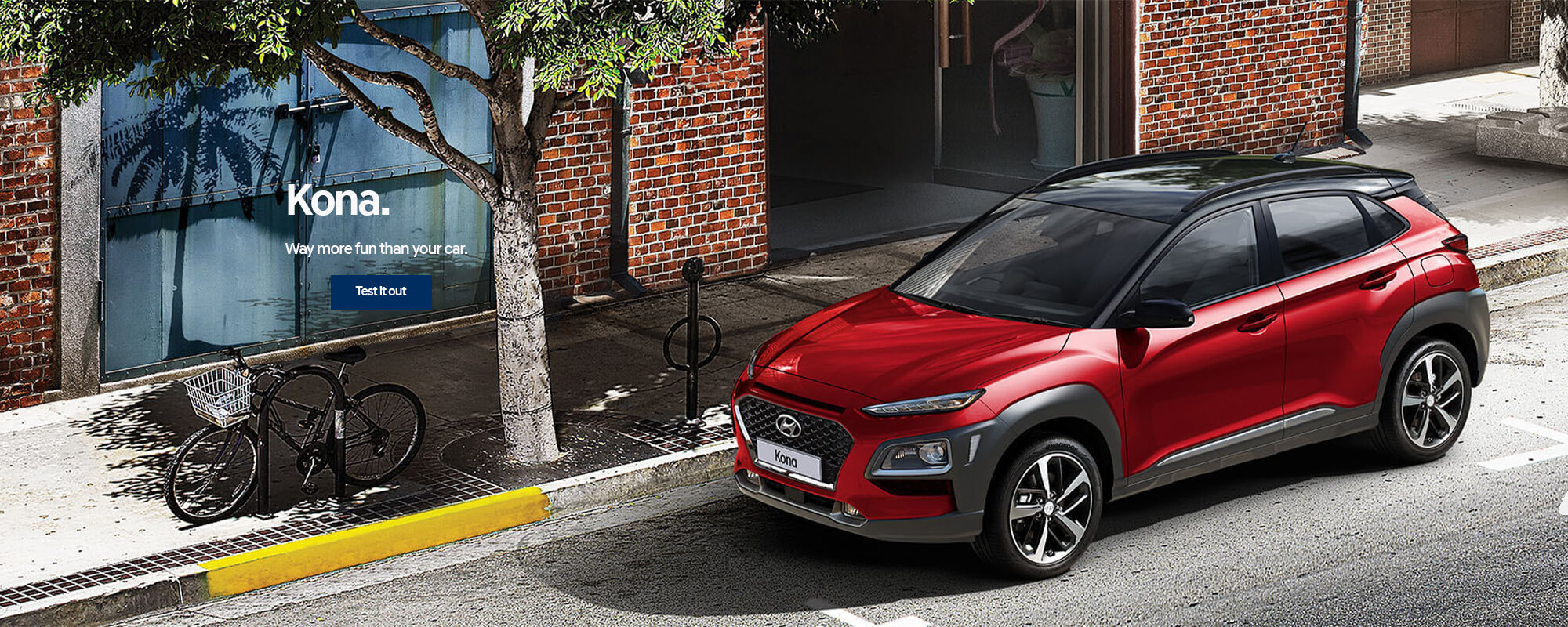 Hyundai Kona. Way more fun than your car. Book a test drive today.