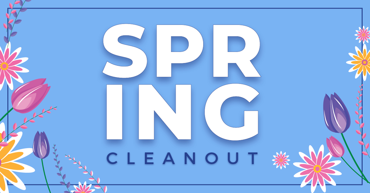 Spring Clean Out On Now