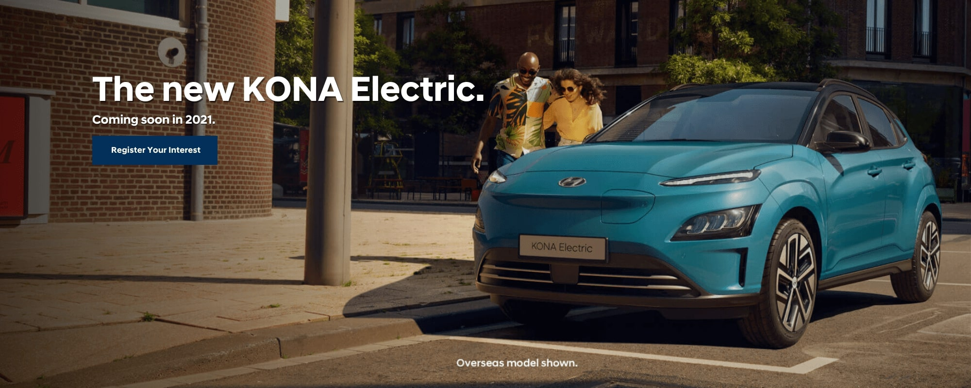Coming Soon: Hyundai KONA EV. Zero Emissions. Powerful Performance. Electrifying Design.