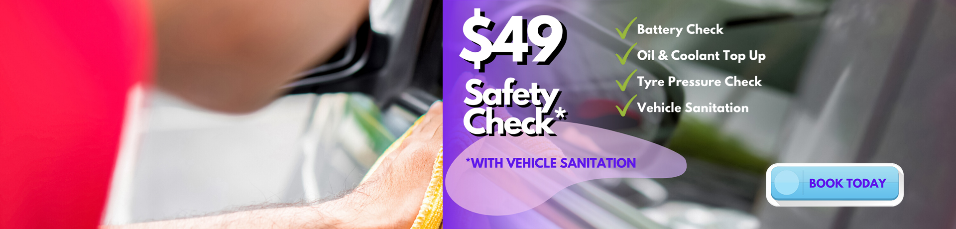 $49 Safety Check with Vehicle Sanitation