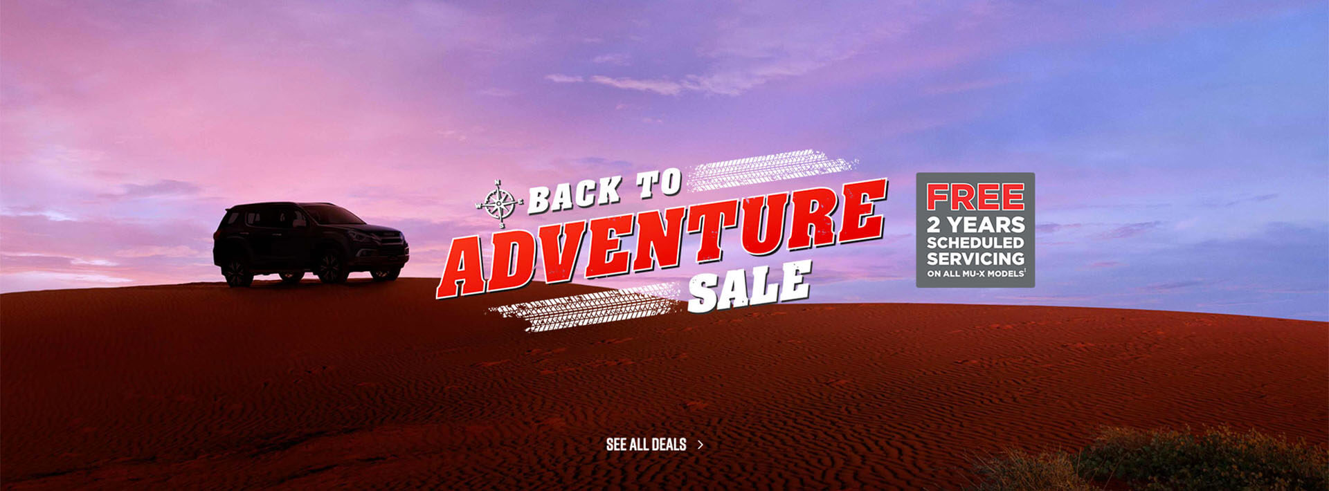 Isuzu UTE Back To Adventure Sale. See all Deals.
