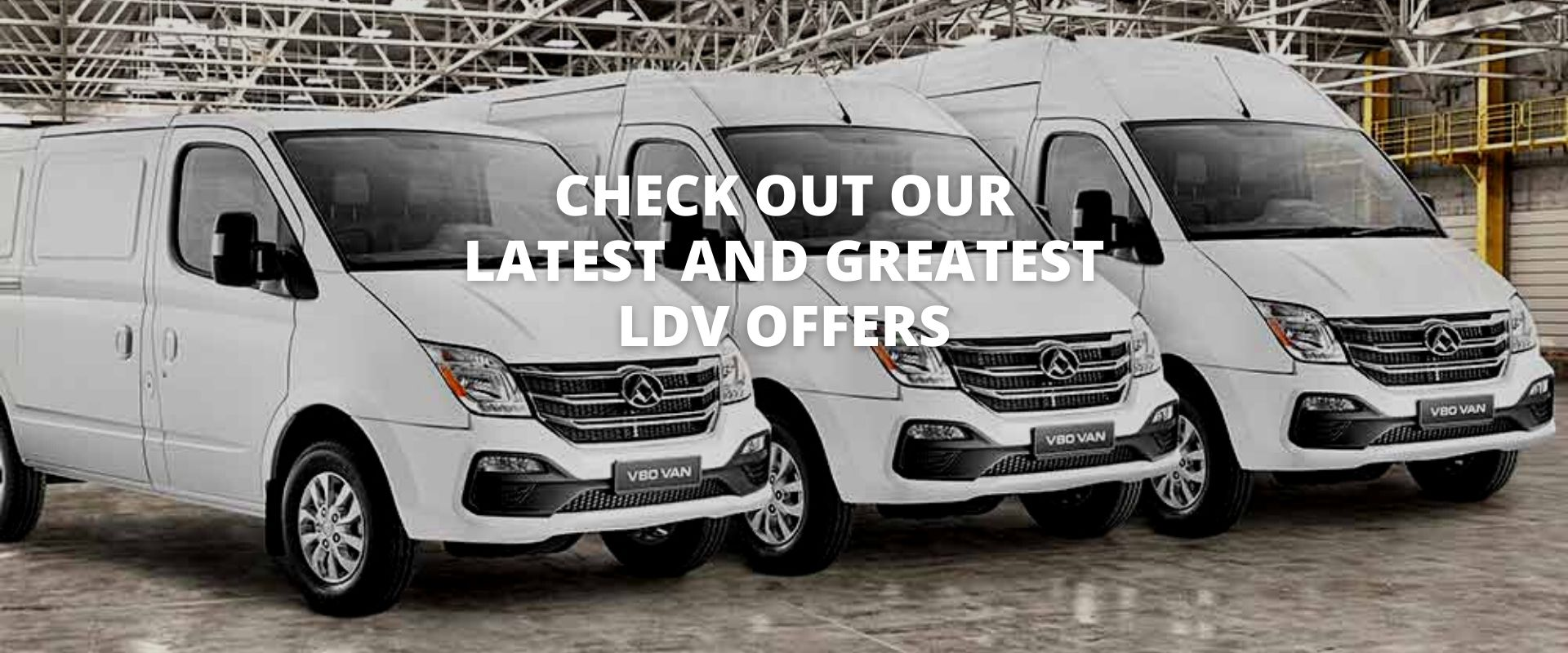 See Our Latest LDV Offers