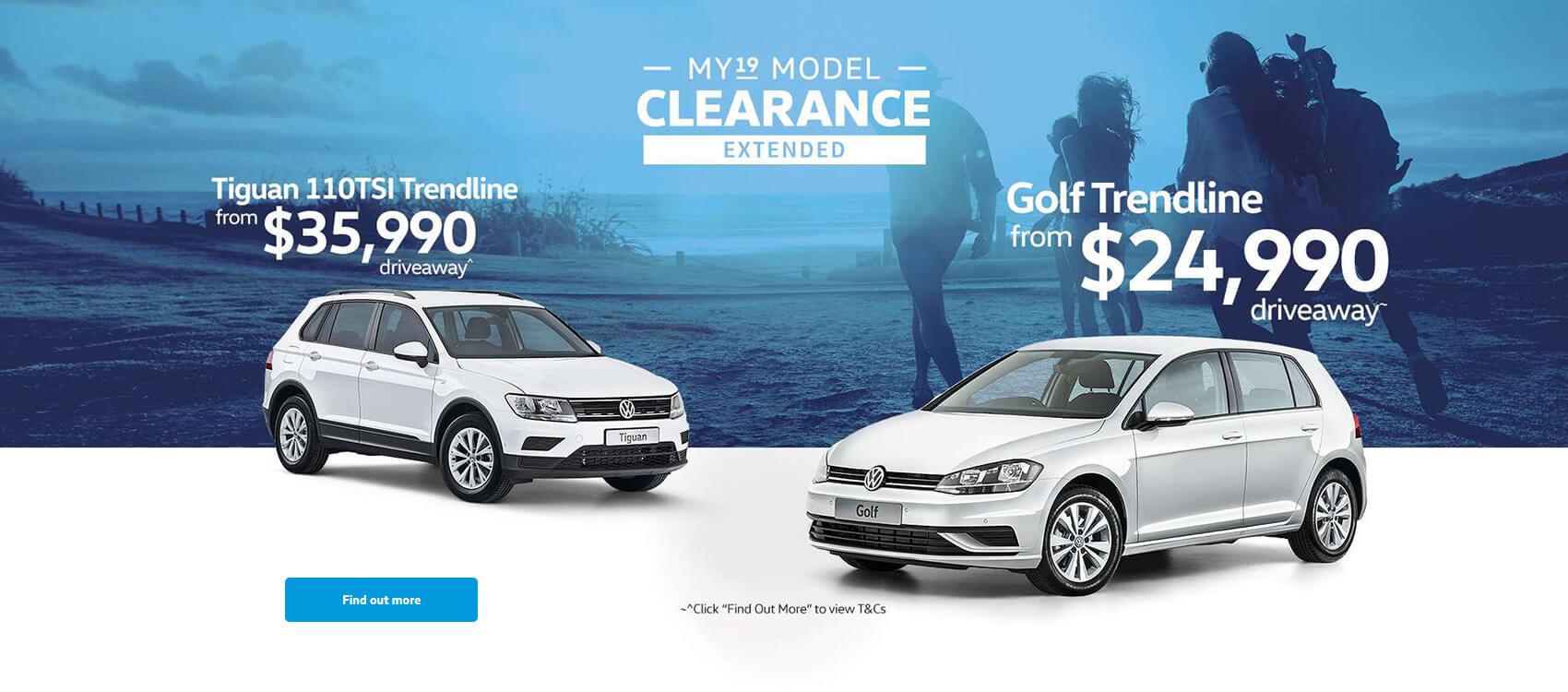 Volkswagen MY19 Model Clearance Extended. Tiguan 110TSI Trendline and Golf Trendline.