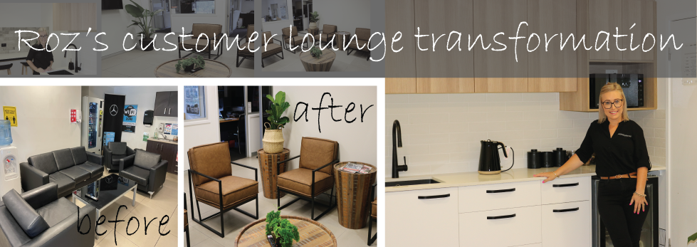 ROZ'S CUSTOMER LOUNGE TRANSFORMATION