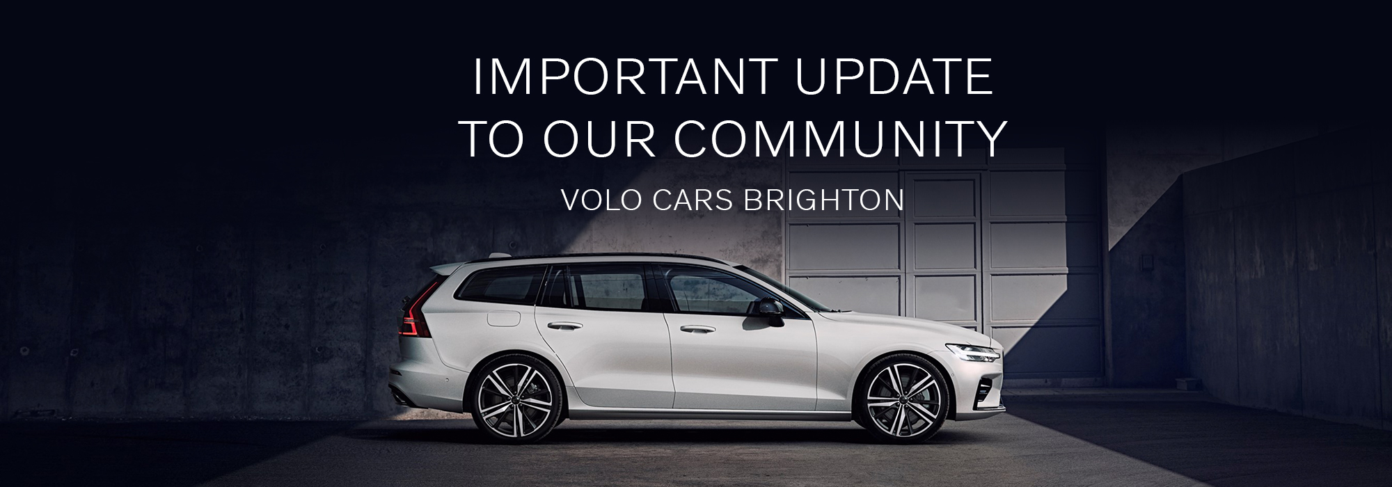 Important Update To Our Community at Volvo Cars Brighton