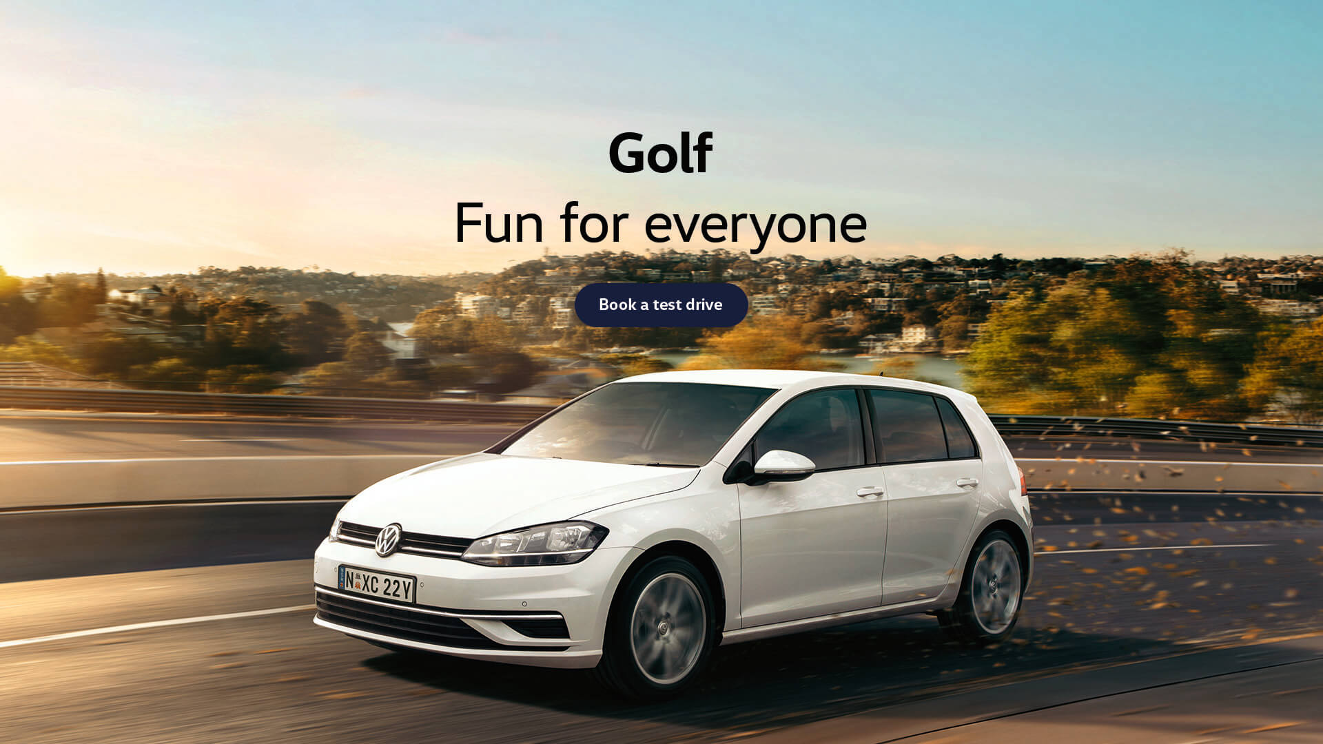 Volkswagen Golf. Fun for everyone. Test drive today at Geoff King Volkswagen, Coffs Harbour.