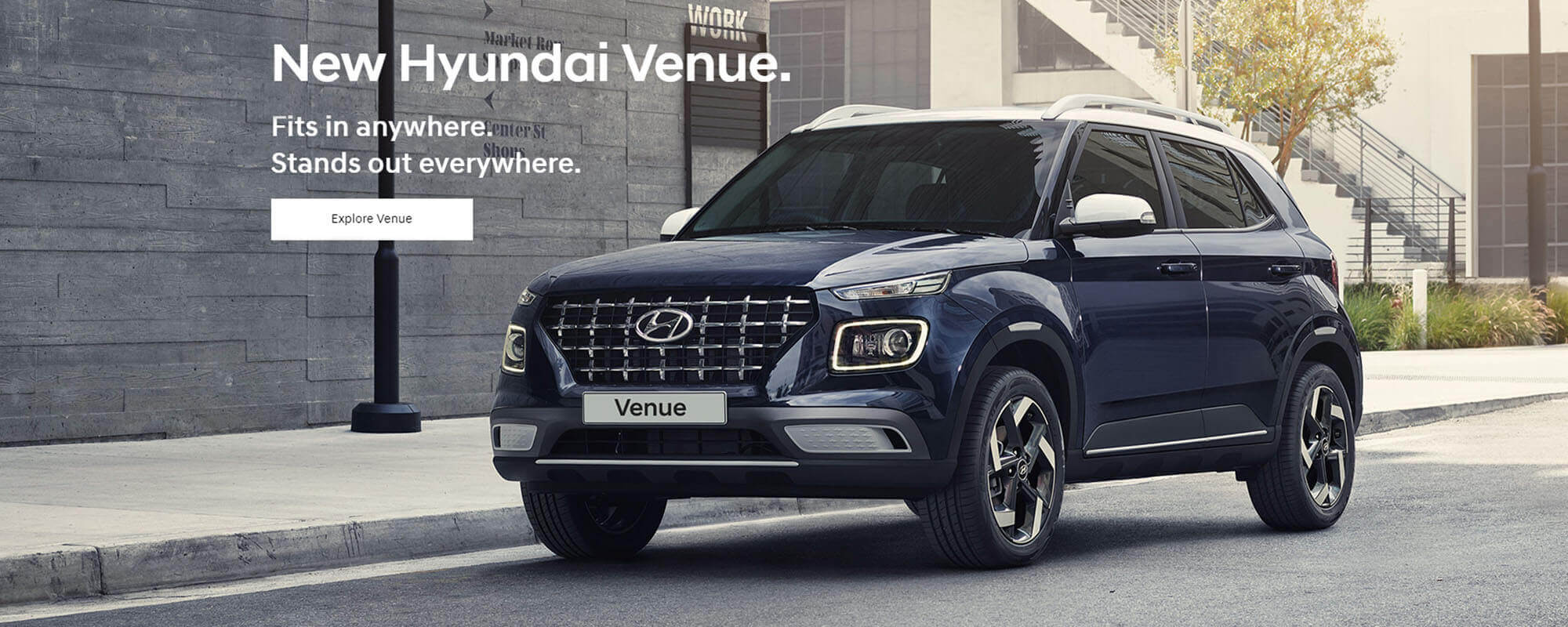 New Hyundai Venue. Fits in anywhere. Stands out everywhere.