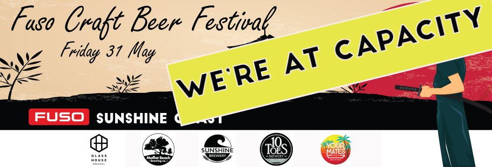 WE'RE AT CAPACITY FOR FRIDAY'S FUSO CRAFT BEER FESTIVAL