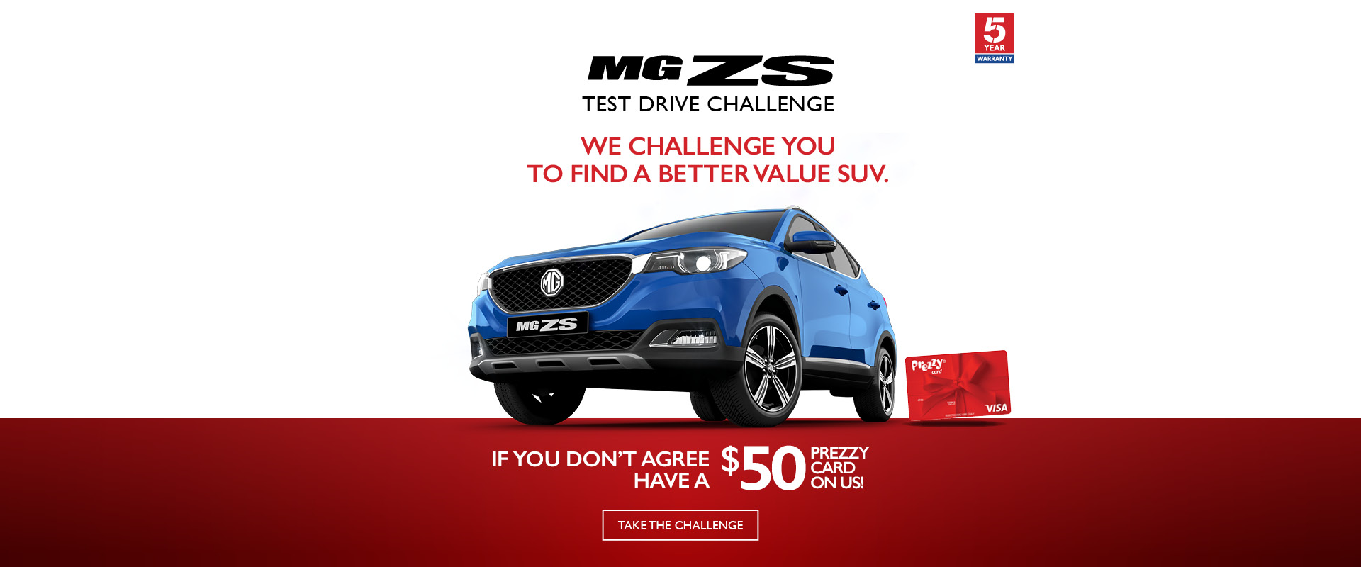 MG ZS Test Drive Challenge. We challenge you to find a better value SUV.