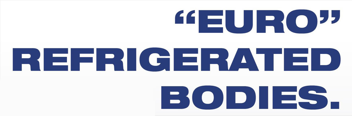 NEW Euro Refrigerated Bodies