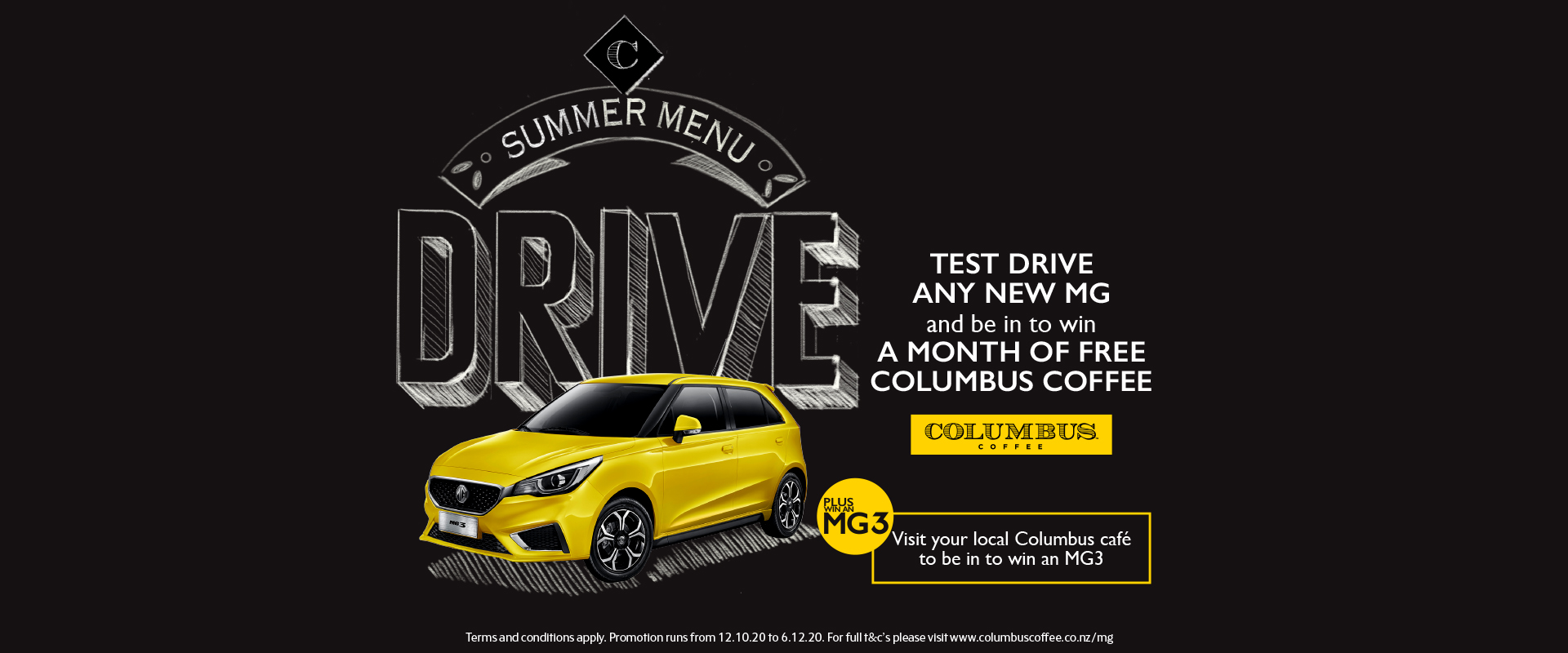 Test drive any new MG and be in to win a month of free Columbus Coffee.