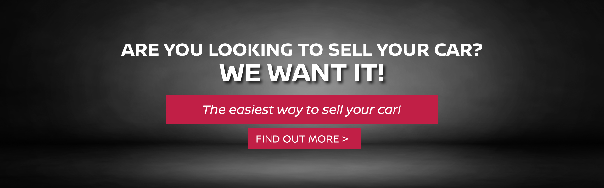 Are you looking to sell your car? We want it!