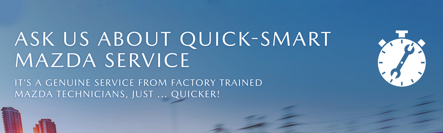Quick-Smart Mazda Service
