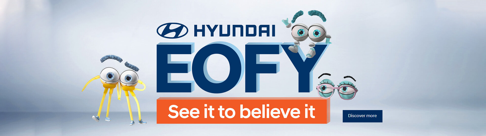 Hyundai EOFY. See it to believe it.