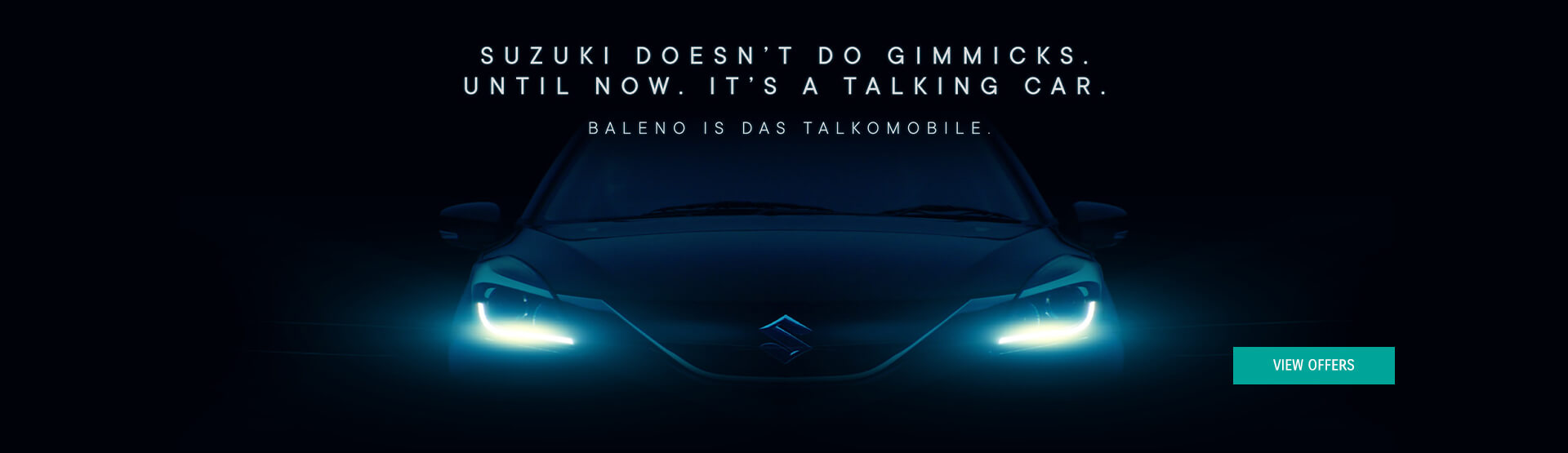 Suzuki doesn't do gimmick. Until now. It's a talking car. View offers.