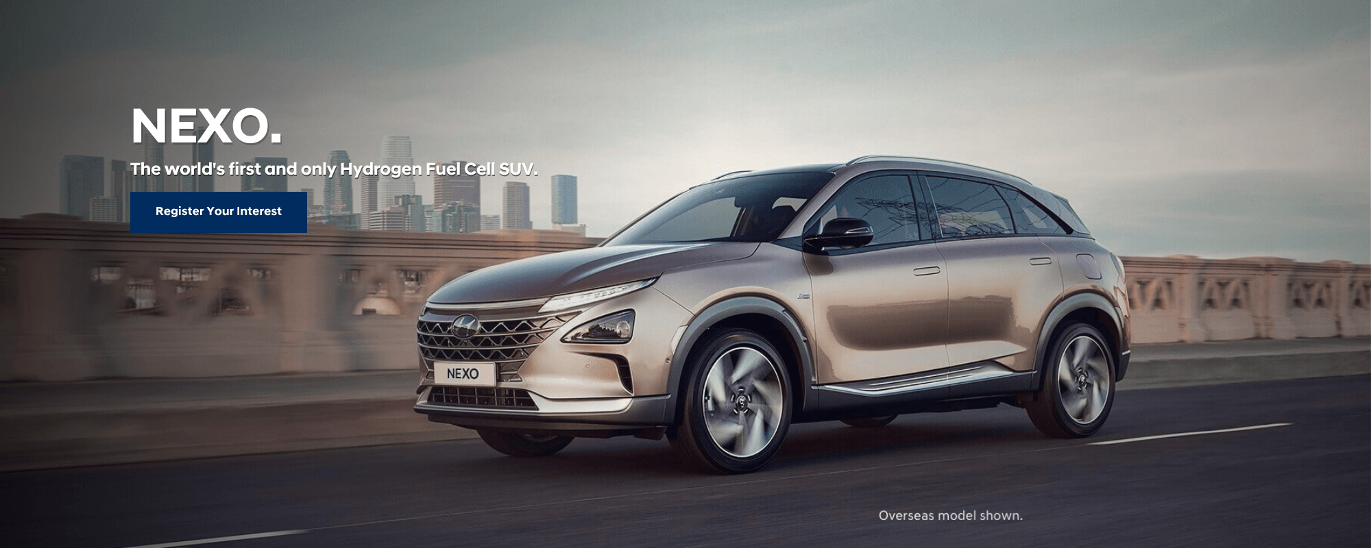 Coming Soon: Hyundai NEXO. The world's first and only Hydrogen Fuel Cell SUV.