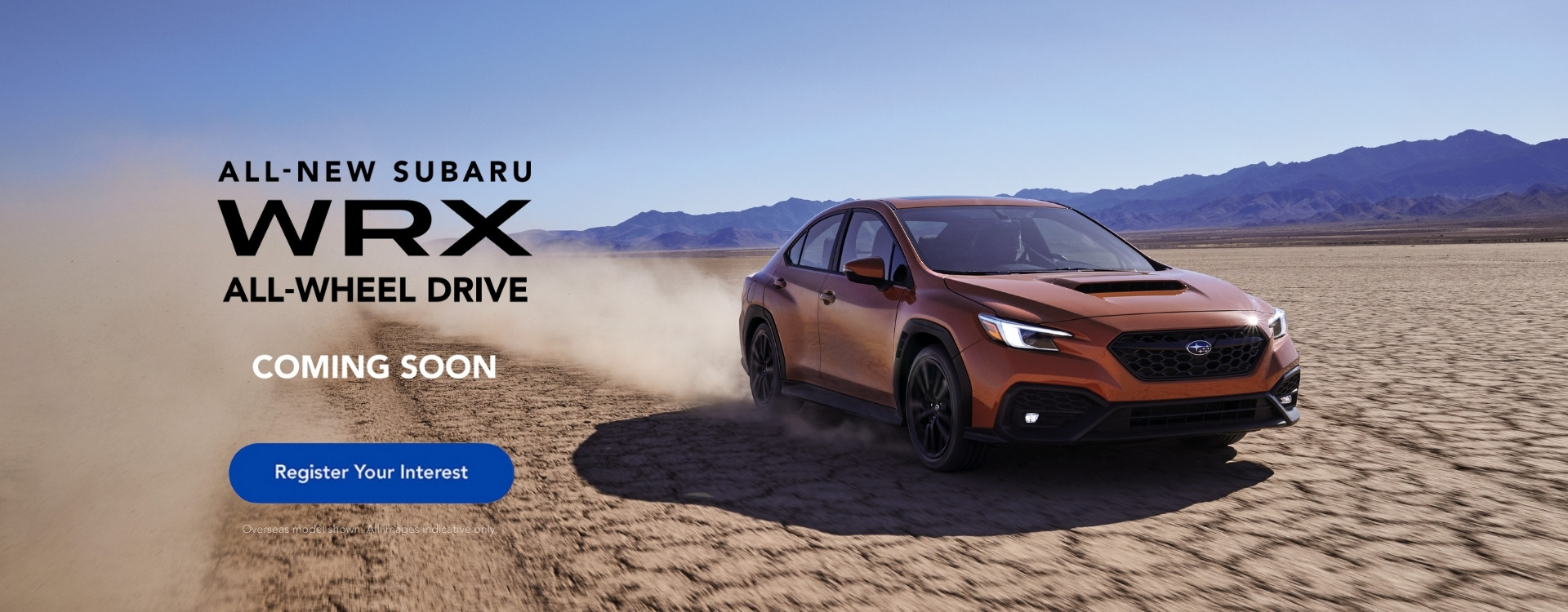 Register your interest for the all-new Subaru WRX All-Wheel Drive