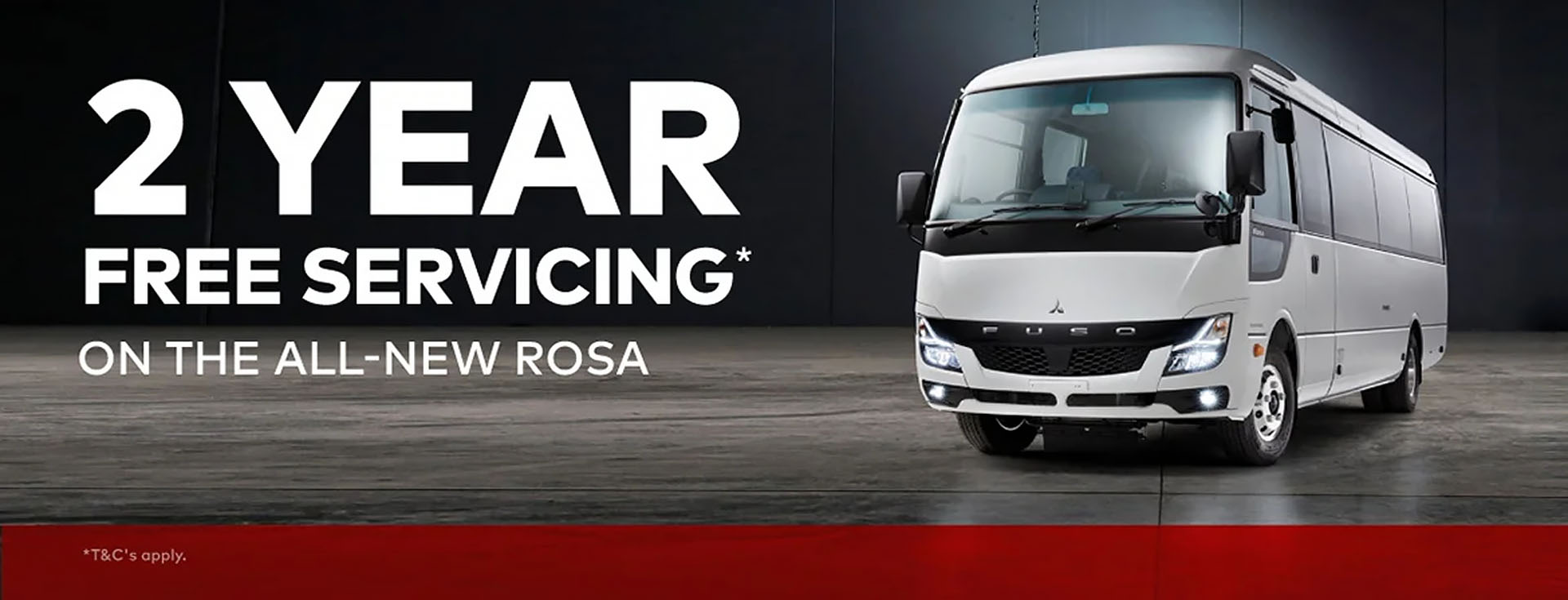 2 YEARS FREE SERVICING* ON THE ALL NEW ROSA