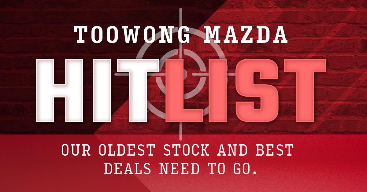 Toowong Mazda Hit List