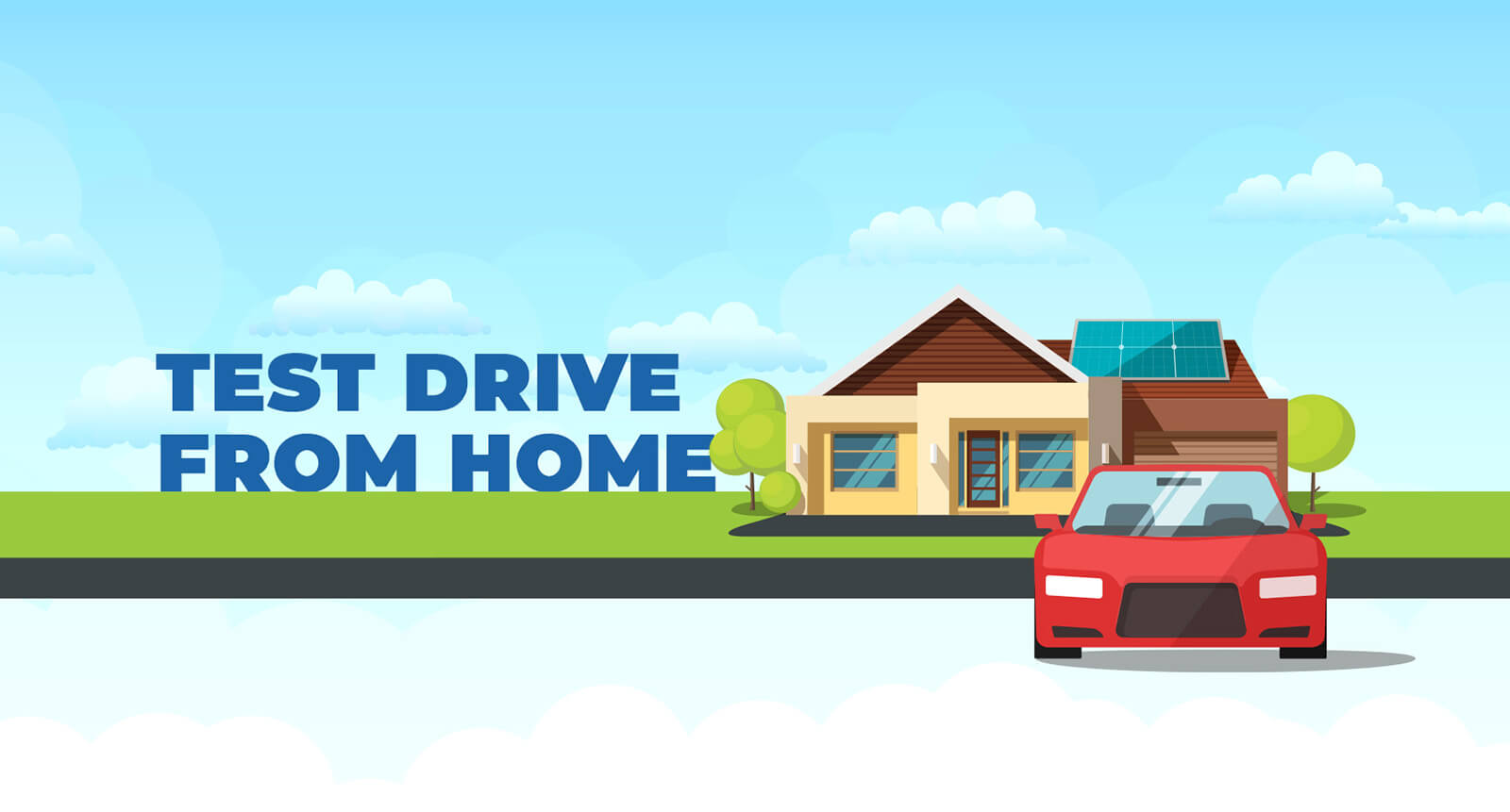 TEST DRIVE AND PURCHASE FROM HOME