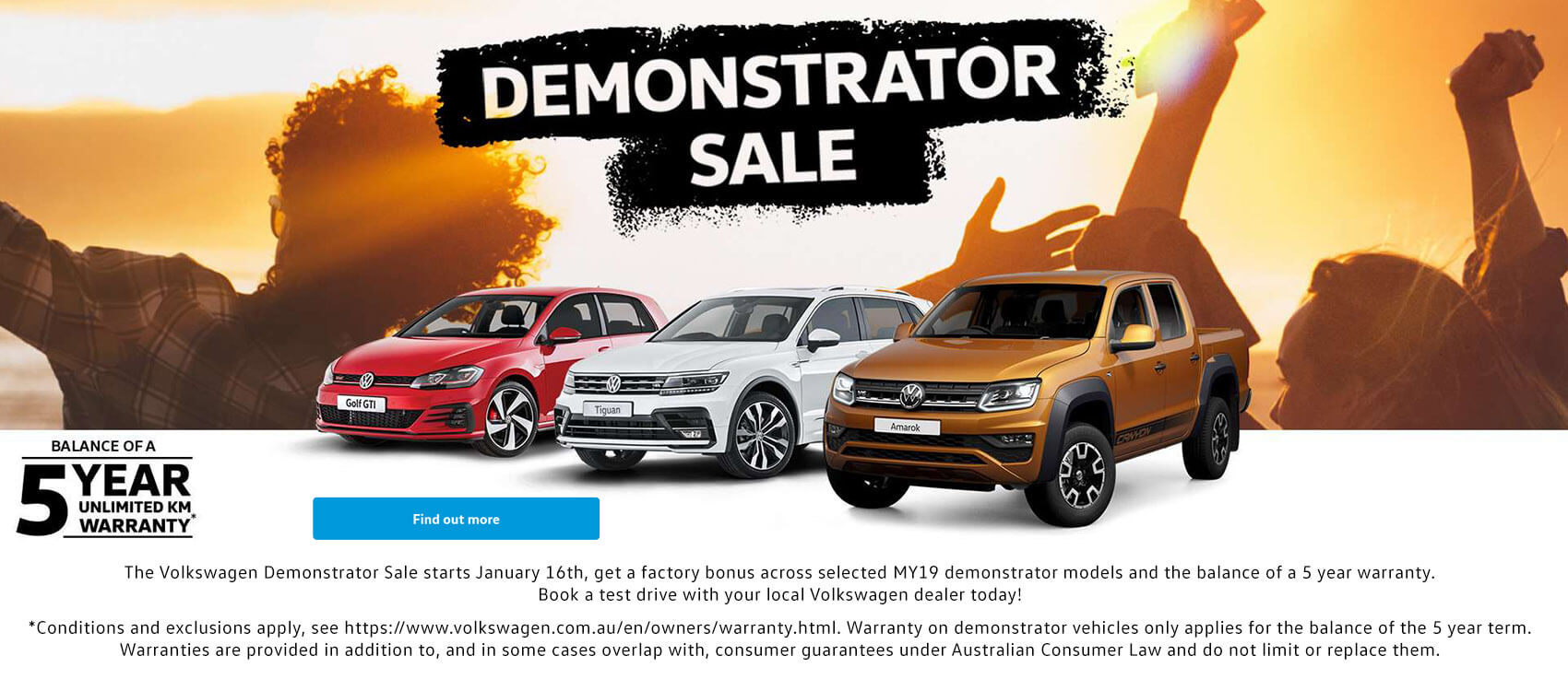 The Volkswagen Demonstrator Sale starts January 16th, get a factory bonus across selected MY19 demonstrator models and the balance of a 5 year warranty. Book a test drive with Taree Volkswagen