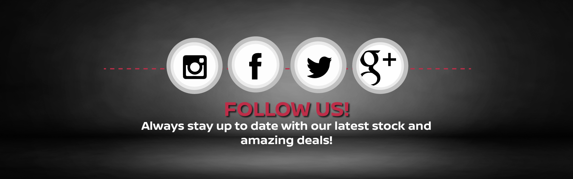 Always stay up to date with our latest stock and amazing deals via any of social channels
