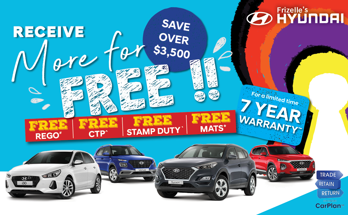 More for FREE at Frizelle's Hyundai