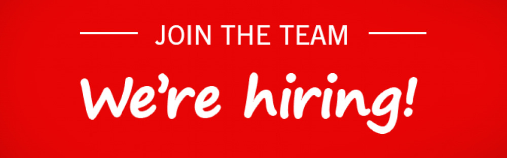 WE'RE HIRING - JOIN THE TEAM
