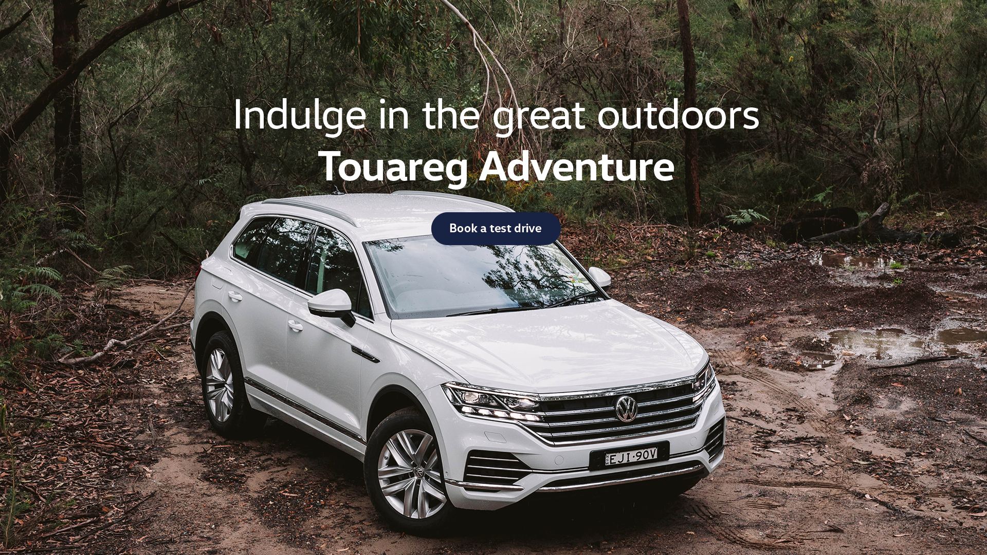 Volkswagen Touareg Adventure. Indulge in the great outdoors. Test drive today