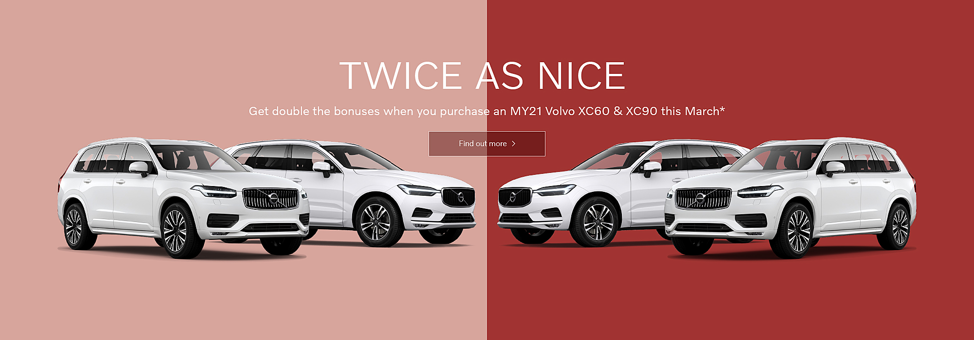Twice as Nice on Volvo XC60 and Volvo XC90