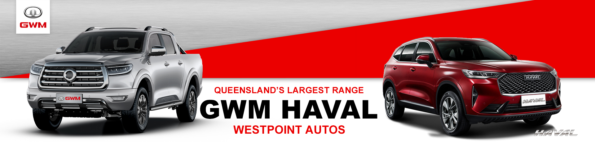 Queensland's largest range of GWM Haval Vehicles