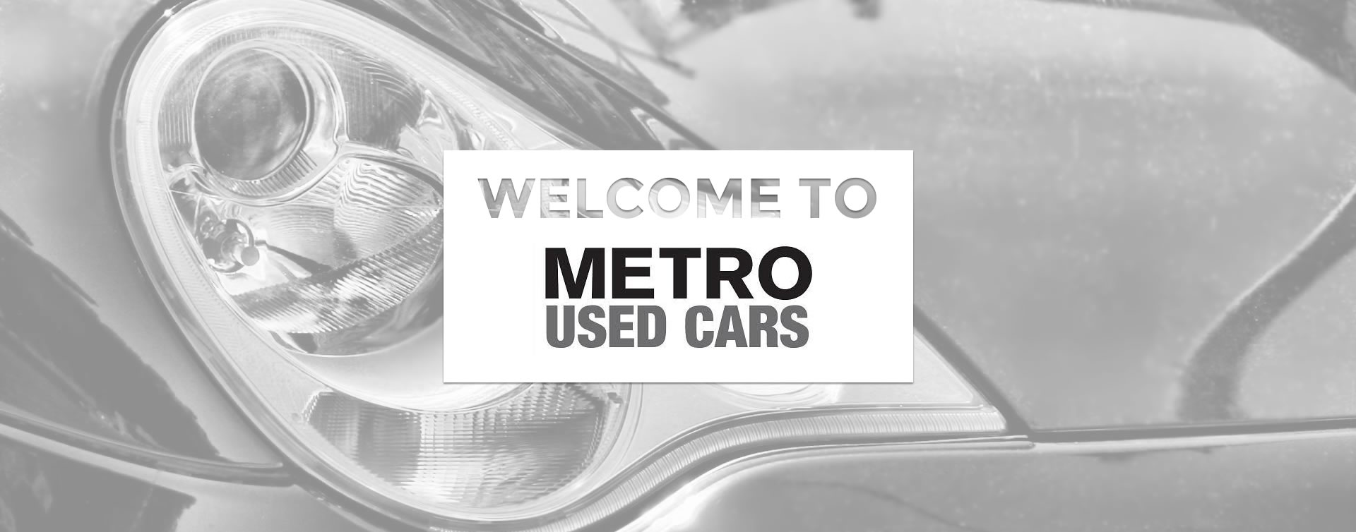 Welcome to Metro Used Cars in Brisbane.
