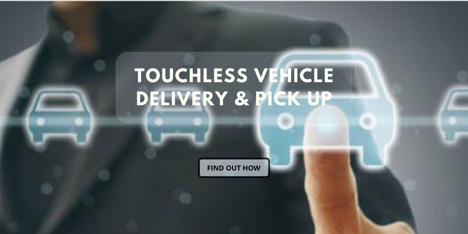 Touchless vehicle delivery and pickup