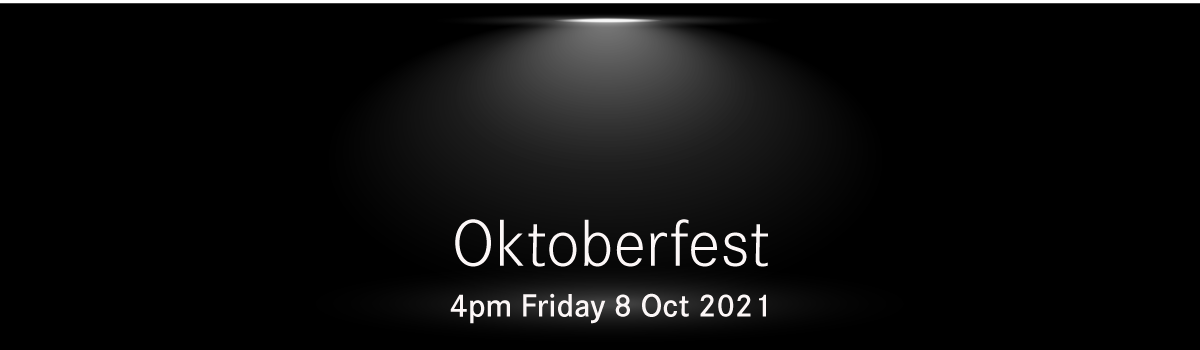 OKTOBERFEST - A PROST! FOR OUR CUSTOMERS + PARTNERS STUCK IN LOCK DOWN