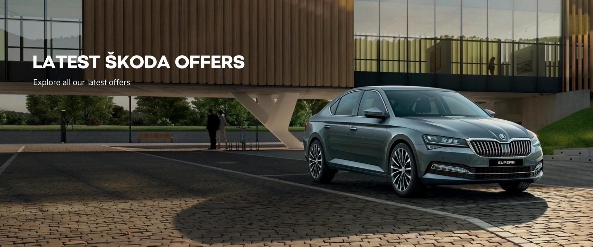 Explore all our latest Škoda Offers