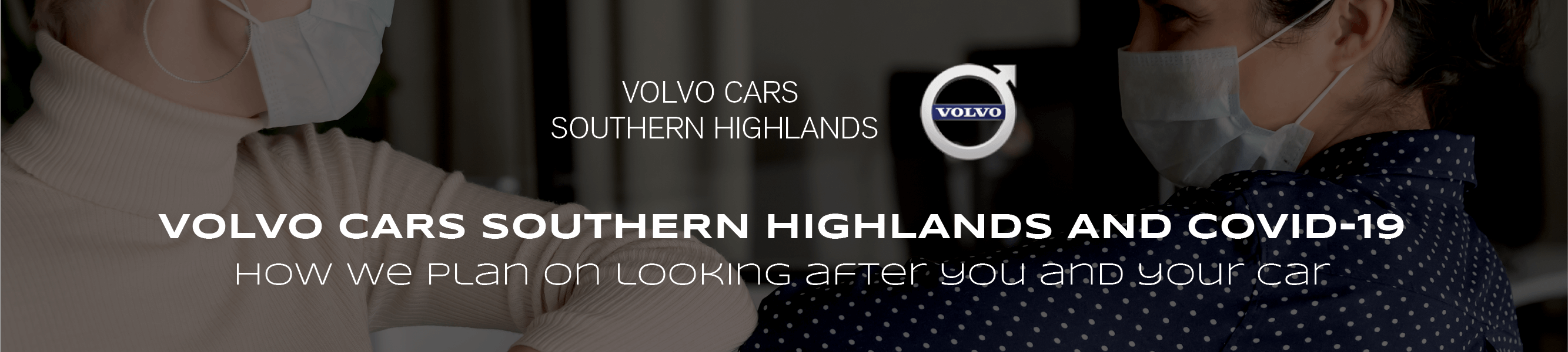 Volvo Cars Southern Highlands and COVID-19