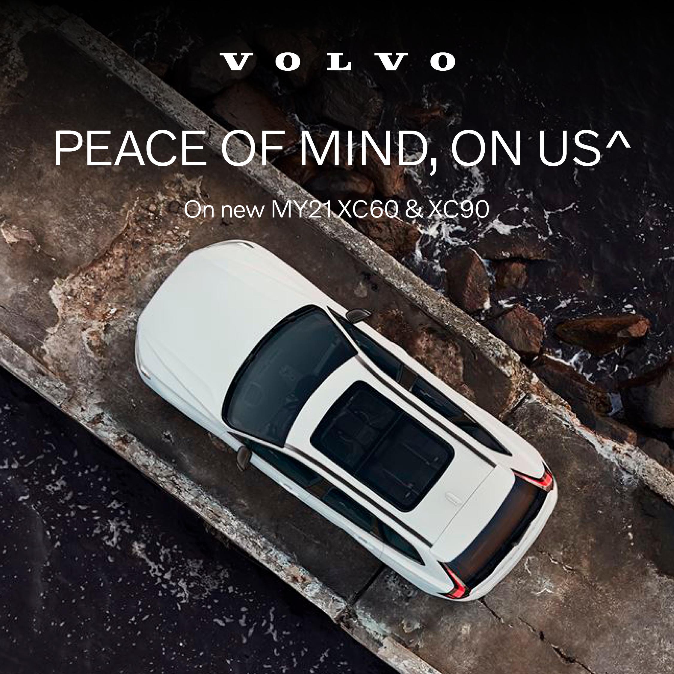 Peace of Mind, On Us on new MY21 XC60 & XC90