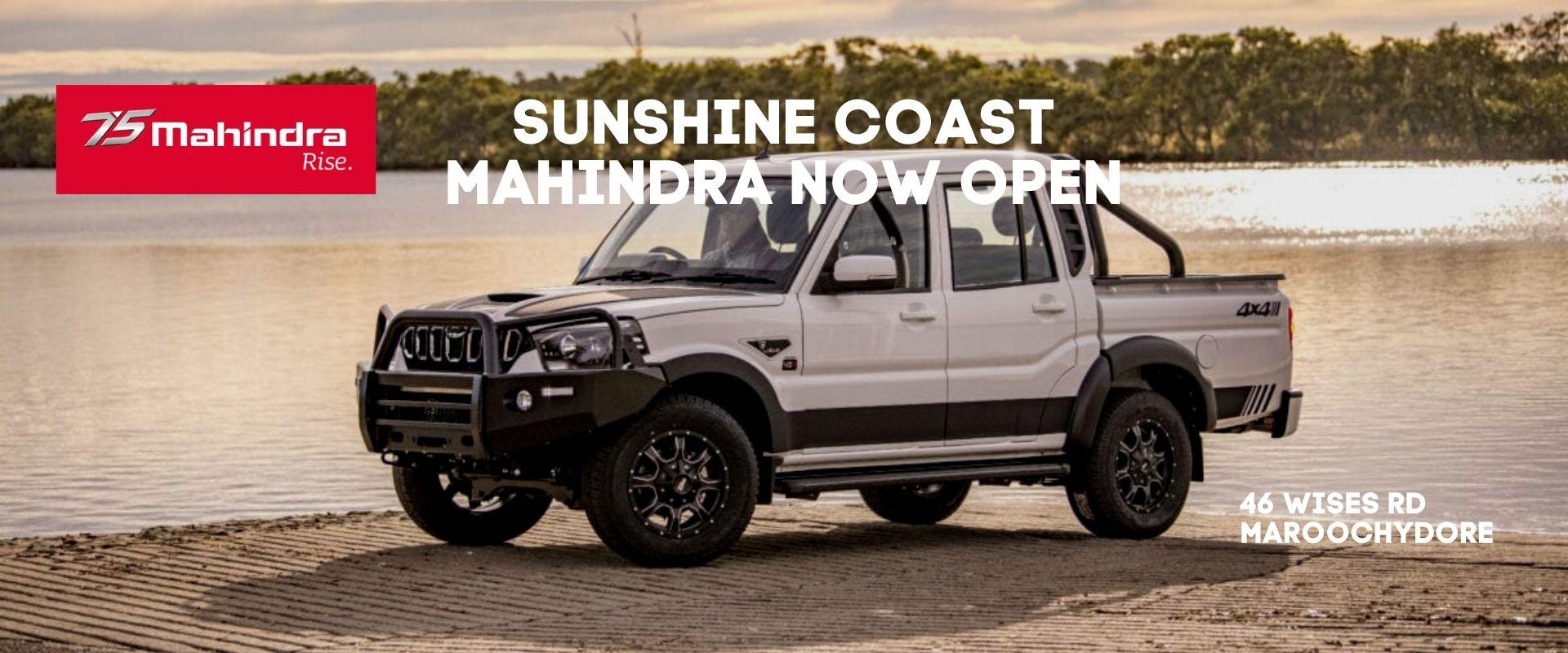 Sunshine Coast Mahindra Now Open