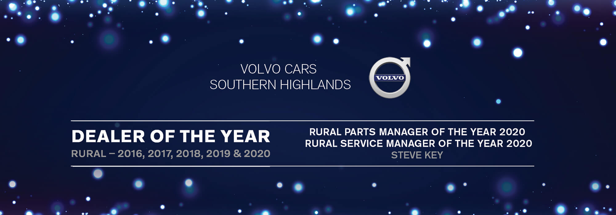 Volvo Cars Southern Highlands. Dealer of the Year. Rural 2016, 2017, 2019 and 2020