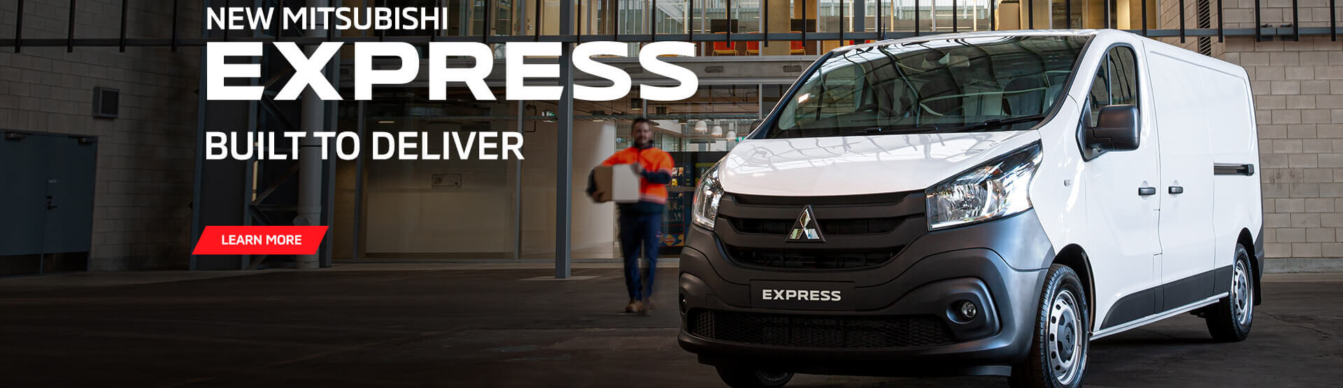 New Mitsubishi Express Van is built to deliver. Book a test drive today.