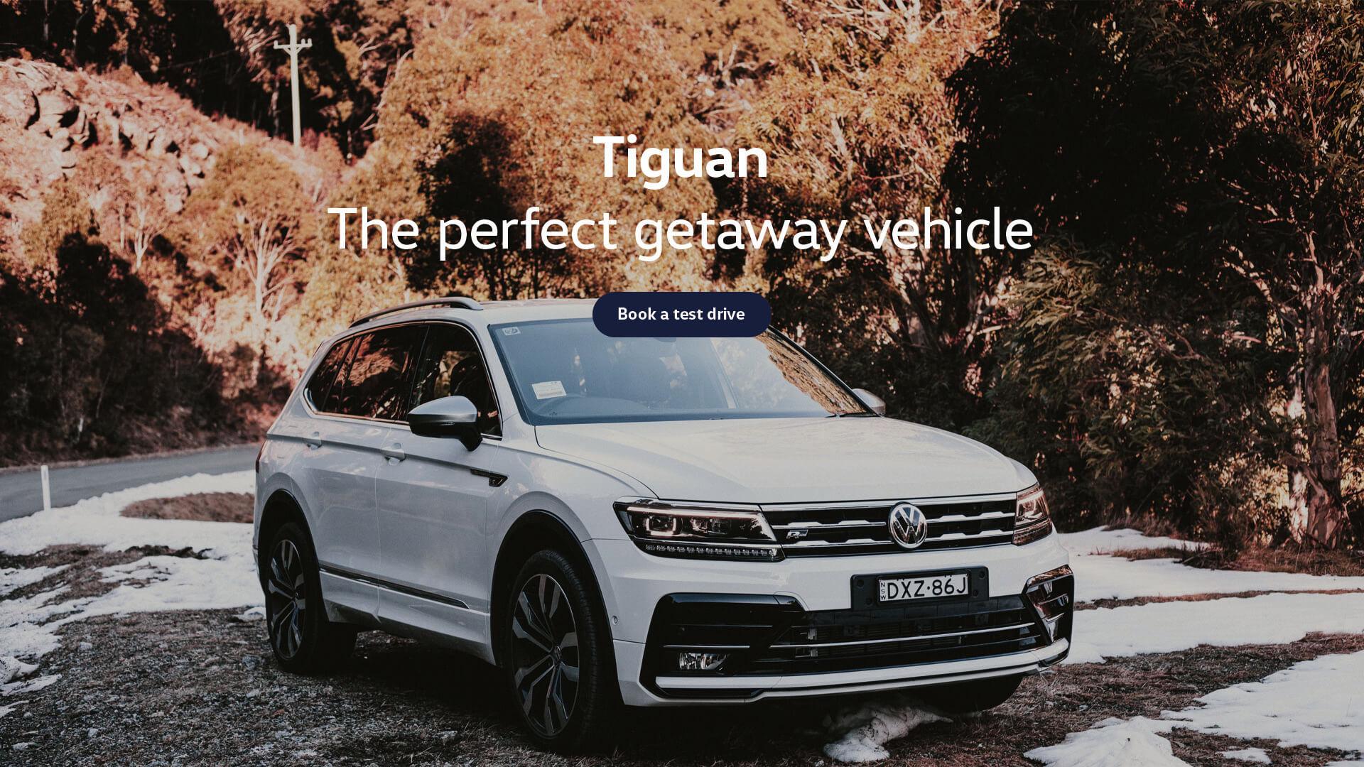 Volkswagen Tiguan. The perfect getaway vehicle. Test drive today at Geoff King Volkswagen, Coffs Harbour.