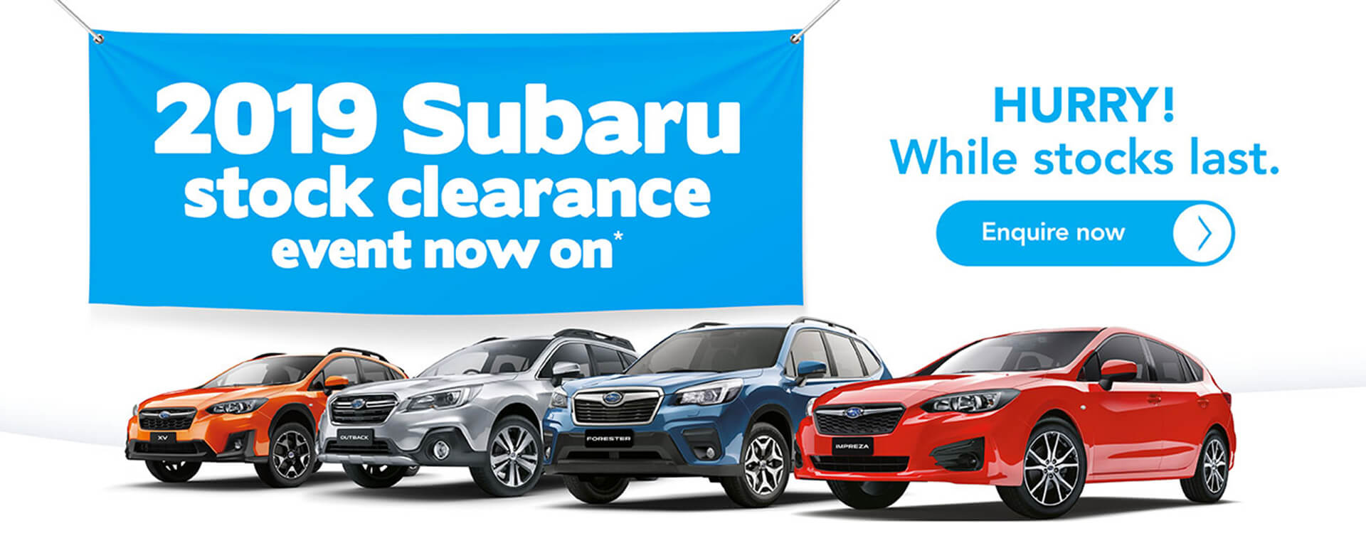 2019 Subaru stock clearance event on now. Hurry! While stocks last.